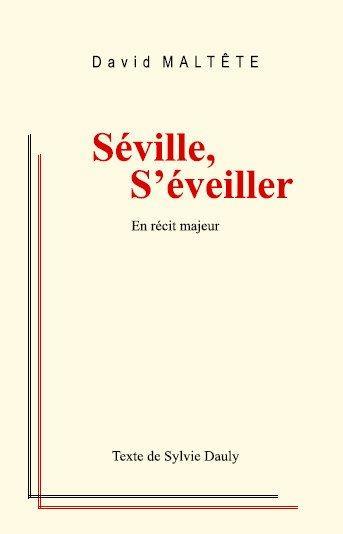 Séville s'éveiller