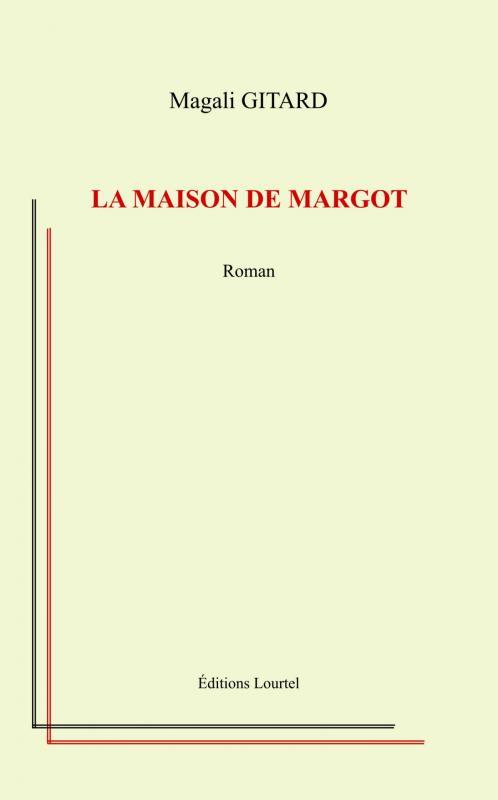 La maison de Margot