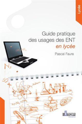 Guide usages ent lycee